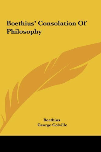 9781161604610: Boethius' Consolation Of Philosophy