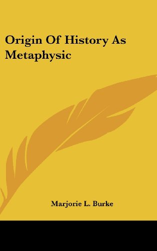 9781161605020: Origin Of History As Metaphysic