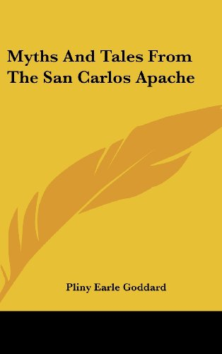 9781161606133: Myths And Tales From The San Carlos Apache