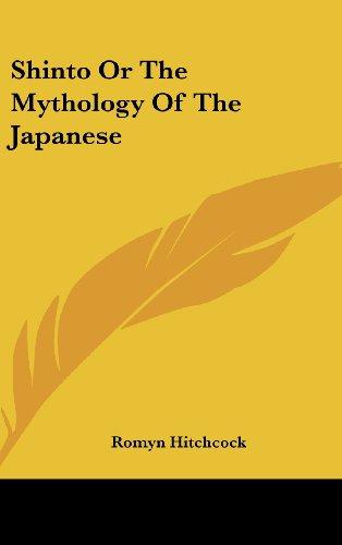 9781161606461: Shinto or the Mythology of the Japanese