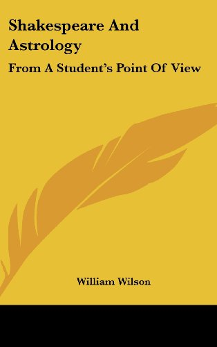 9781161607529: Shakespeare And Astrology: From A Student's Point Of View