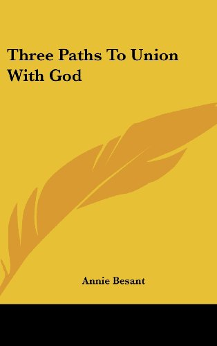9781161608144: Three Paths To Union With God