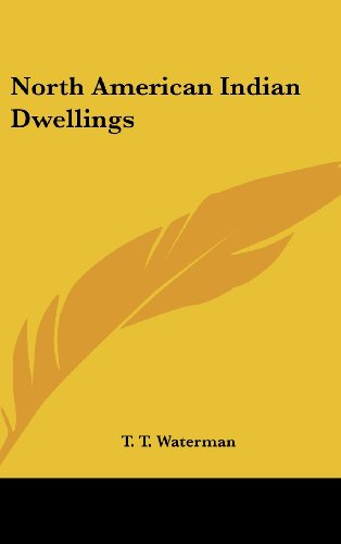 9781161608175: North American Indian Dwellings