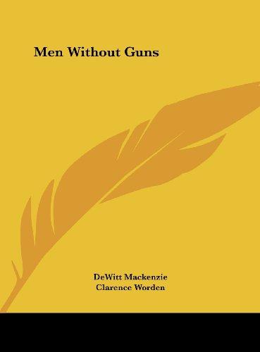 9781161613520: Men Without Guns