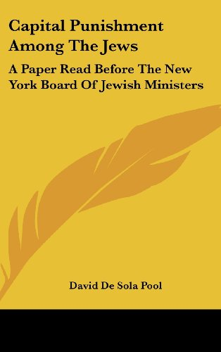 9781161618839: Capital Punishment Among The Jews: A Paper Read Before The New York Board Of Jewish Ministers
