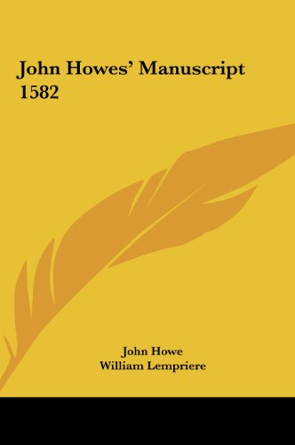 9781161622430: John Howes' Manuscript 1582