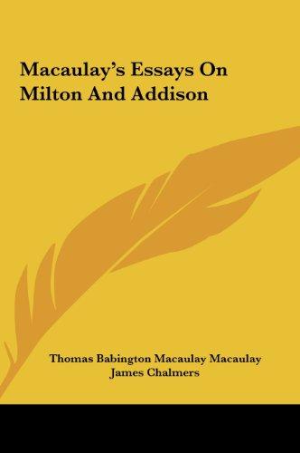 9781161622621: Macaulay's Essays On Milton And Addison