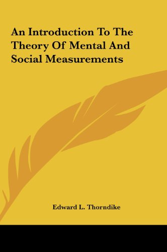 9781161622843: An Introduction To The Theory Of Mental And Social Measurements