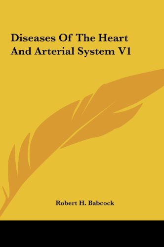 9781161623758: Diseases Of The Heart And Arterial System V1