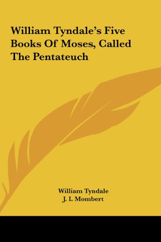 9781161625684: William Tyndale's Five Books of Moses, Called the Pentateuch