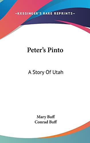 9781161626377: Peter's Pinto: A Story Of Utah
