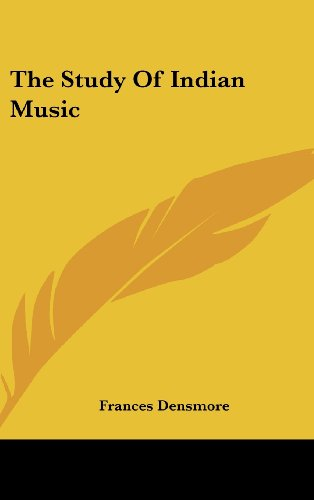 9781161626445: The Study Of Indian Music
