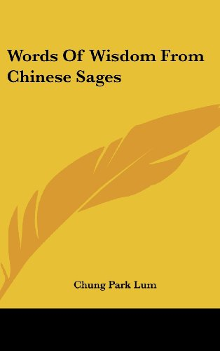 9781161626926: Words Of Wisdom From Chinese Sages