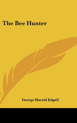 9781161627732: The Bee Hunter