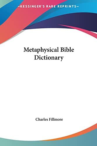 9781161628791: Metaphysical Bible Dictionary