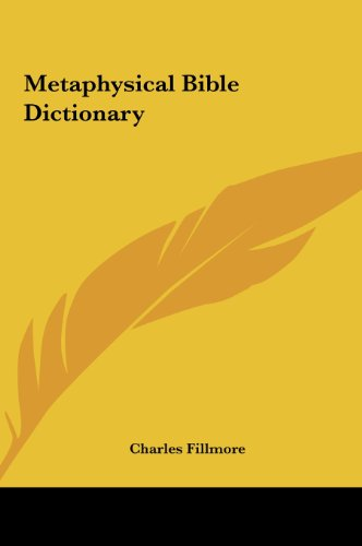 9781161628791: Metaphysical Bible Dictionary