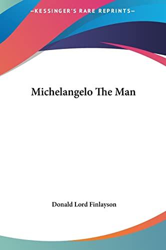 9781161628814: Michelangelo The Man