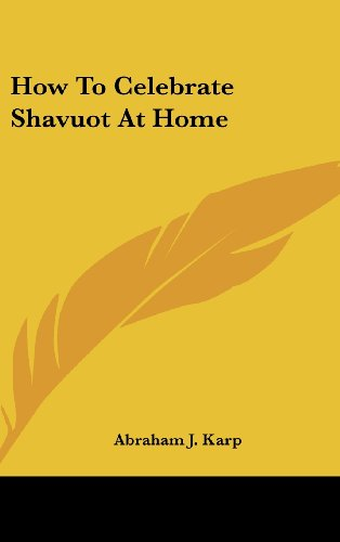 9781161628982: How To Celebrate Shavuot At Home