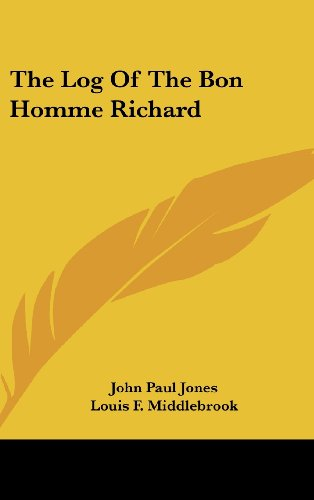 9781161629194: The Log Of The Bon Homme Richard