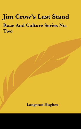 9781161630008: Jim Crow's Last Stand: Race And Culture Series No. Two