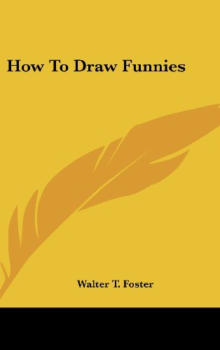 How to Draw: Walter T. Foster