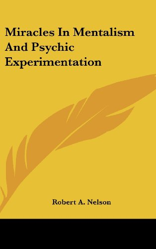 9781161633122: Miracles In Mentalism And Psychic Experimentation