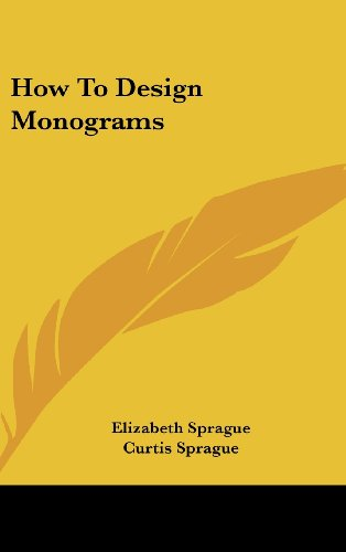 9781161635126: How To Design Monograms