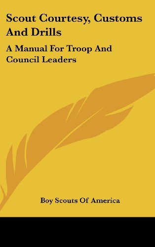 9781161635249: Scout Courtesy, Customs And Drills: A Manual For Troop And Council Leaders