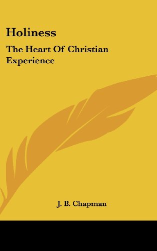 9781161635263: Holiness: The Heart Of Christian Experience
