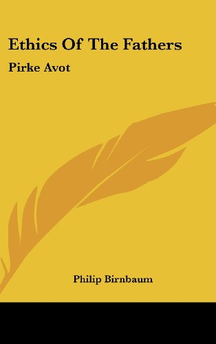 9781161635492: Ethics Of The Fathers: Pirke Avot