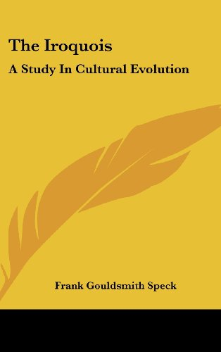 9781161636000: The Iroquois: A Study In Cultural Evolution