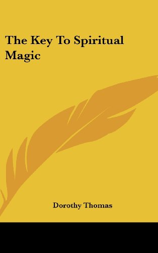 9781161637304: The Key To Spiritual Magic