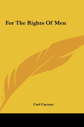 For The Rights Of Men (1161637478) by Carmer, Carl