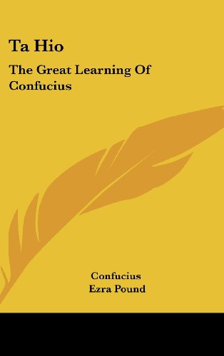 9781161639513: Ta Hio: The Great Learning Of Confucius