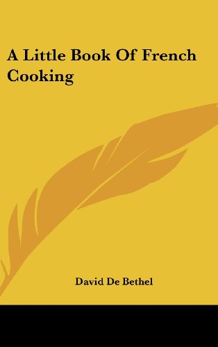 9781161640687: A Little Book Of French Cooking
