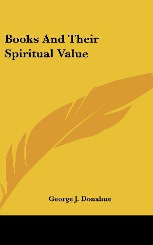 9781161641035: Books And Their Spiritual Value