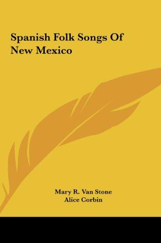 9781161641349: Spanish Folk Songs Of New Mexico