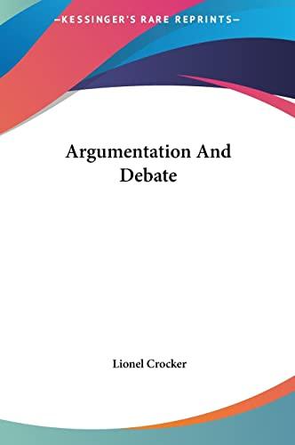 9781161641639: Argumentation And Debate