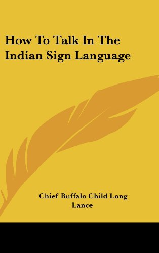 9781161641905: How to Talk in the Indian Sign Language