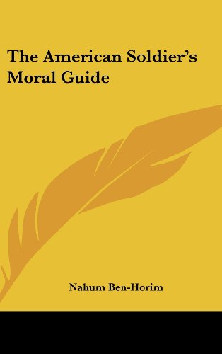 9781161643640: The American Soldier's Moral Guide