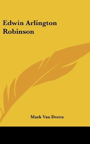 9781161644678: Edwin Arlington Robinson