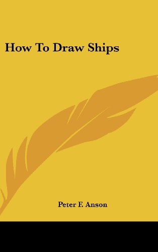 9781161644883: How To Draw Ships