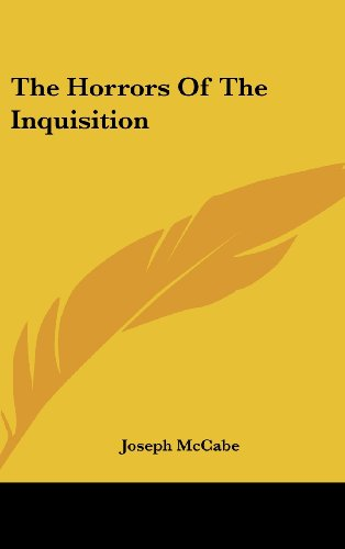 9781161645859: The Horrors Of The Inquisition