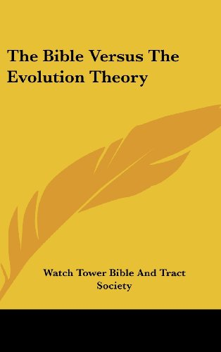 9781161646795: The Bible Versus The Evolution Theory