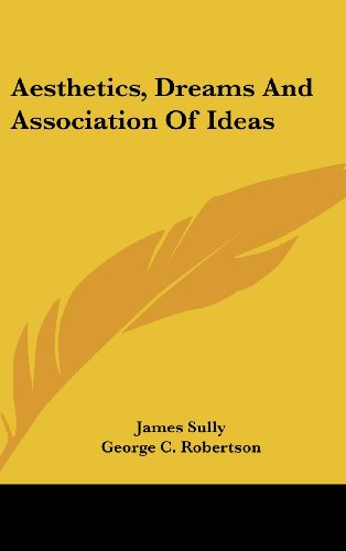 9781161646894: Aesthetics, Dreams And Association Of Ideas