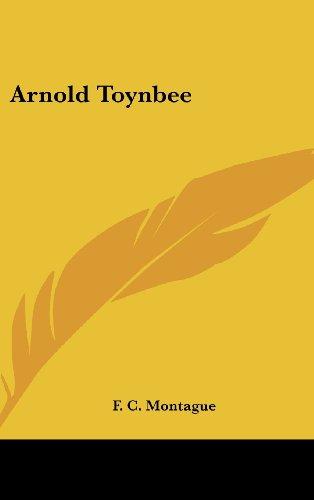 9781161647365: Arnold Toynbee
