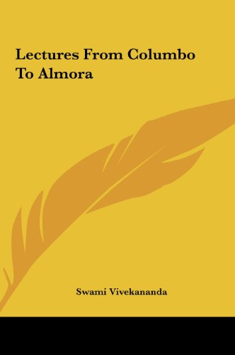 9781161648720: Lectures From Columbo To Almora