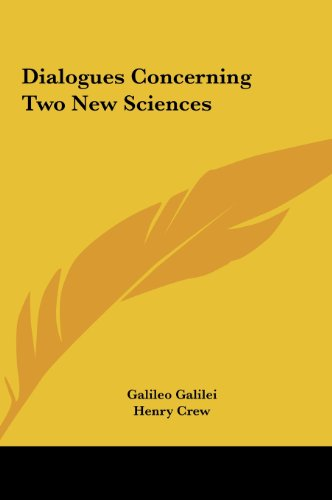 9781161649147: Dialogues Concerning Two New Sciences