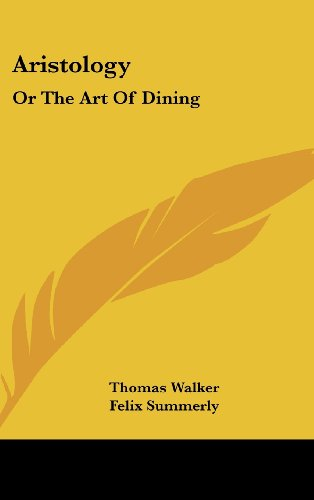 9781161653328: Aristology: Or the Art of Dining