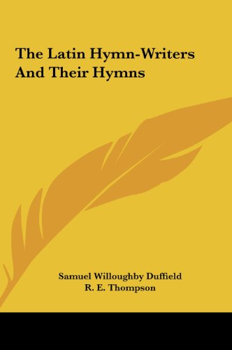 9781161655346: The Latin Hymn-Writers And Their Hymns